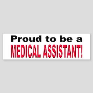 Proud Medical Assistant Bumper Sticker