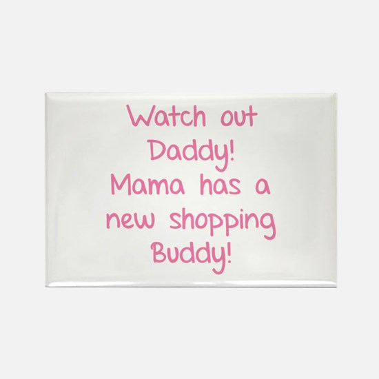 Watch Out Daddy! Rectangle Magnet (10 pack)