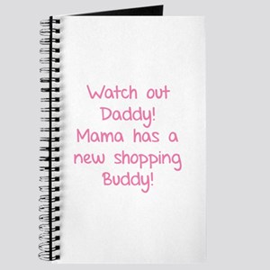 Watch Out Daddy! Journal