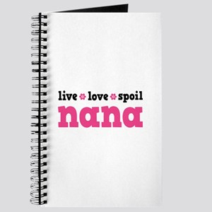 Live Love Spoil Nana Journal