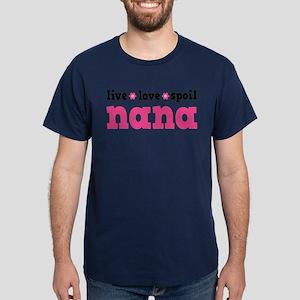 Live Love Spoil Nana Dark T-Shirt