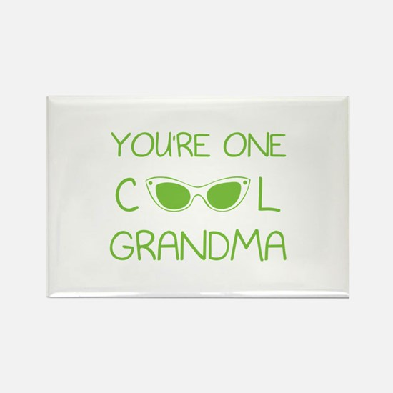 You're one cool grandma Rectangle Magnet