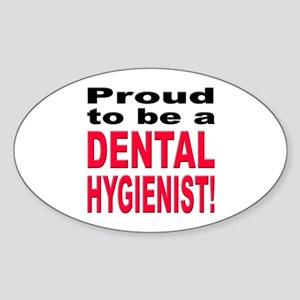 Proud Dental Hygienist Oval Sticker