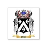 Chaput Square Sticker 3