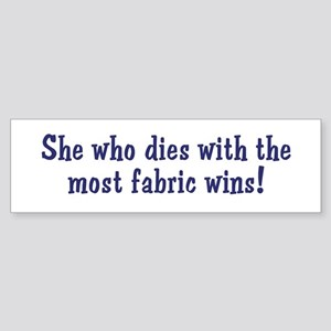 Funny Quilters Quote Bumper Sticker