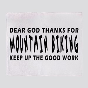 Dear God Thanks For Mountain Biking Throw Blanket