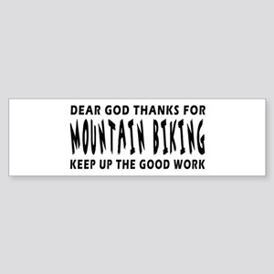 Dear God Thanks For Mountain Biking Sticker (Bumpe