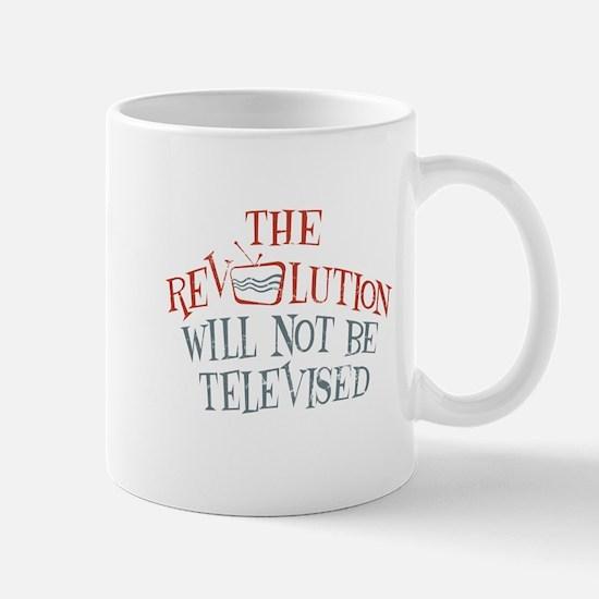 The revolution will not be televised Mug