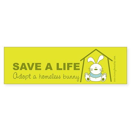 Save a life Bumper Sticker