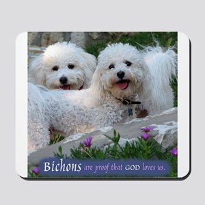Bichons are... Mousepad