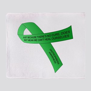 JUST BECAUSE THERE'S NO CURE... Throw Blanket