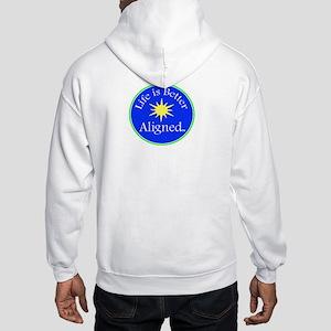 Life is Better Aligned Hooded Sweatshirt