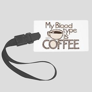 Blood Type Coffee Luggage Tag
