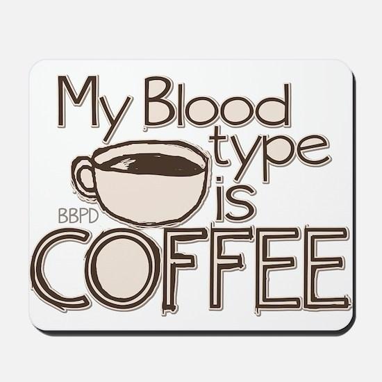 Blood Type Coffee Mousepad