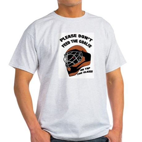 Don't Feed the Goalie Ash Grey T-Shirt
