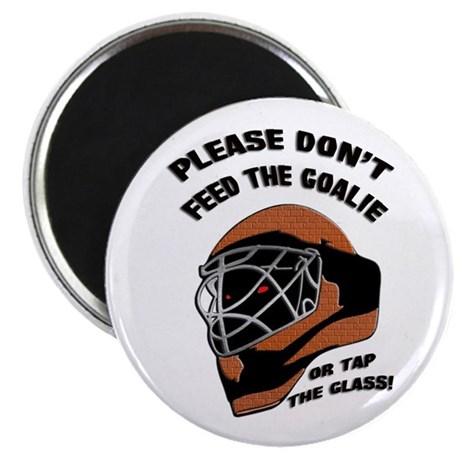 Don't Feed the Goalie Magnet