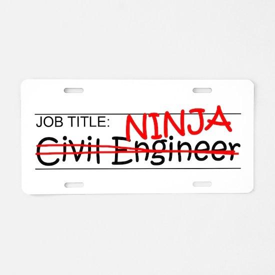 Job Ninja Civil Engineer Aluminum License Plate