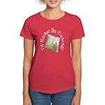 I'd Rather Be Fishing Women's Dark T-Shirt
