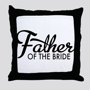 Father of the bride Throw Pillow