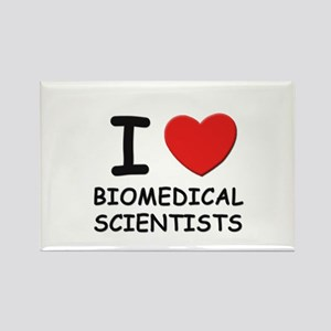 I love biomedical scientists Rectangle Magnet
