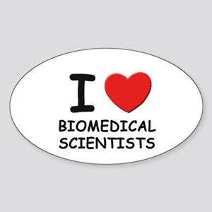 I love biomedical scientists Oval Sticker