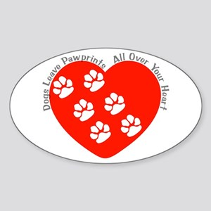 Dogs Leave Pawprints All Over Oval Sticker