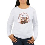 Rather Be Quilting Women's Long Sleeve T-Shirt