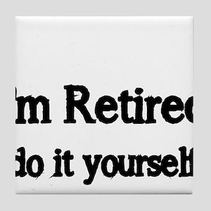 Im Retired Tile Coaster