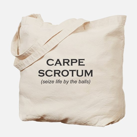 Carpe Scrotum Tote Bag