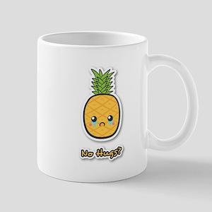 Sad Pineapple that does not get any hugs Mug