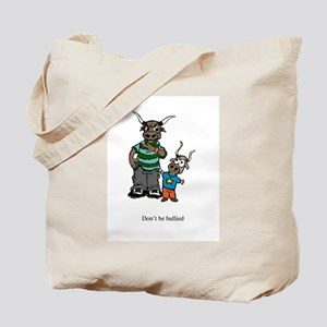 Don't be Bullied Tote Bag