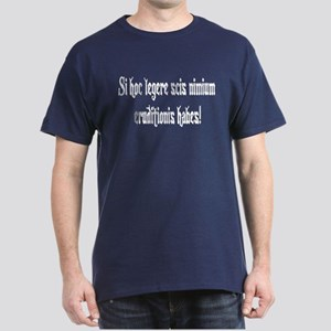 """Latin: """"If you can read this"""" Blue T-Shirt"""
