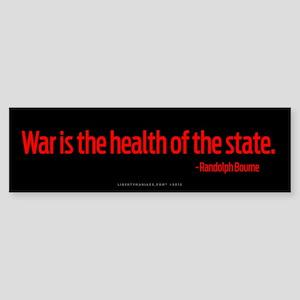 War Health of State Bumper Sticker