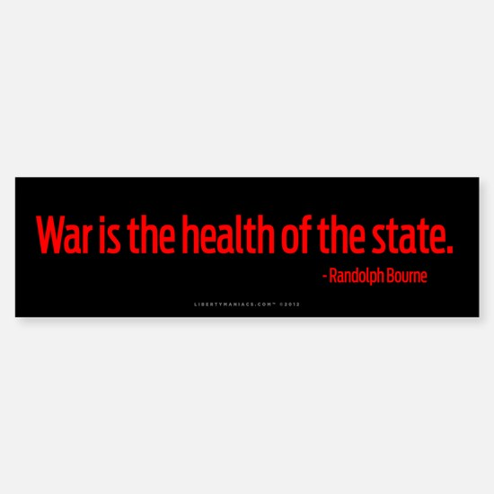 War Health of State Bumper Bumper Bumper Sticker