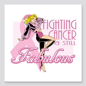 """Fabulously Fighting Cancer Square Car Magnet 3"""" x"""