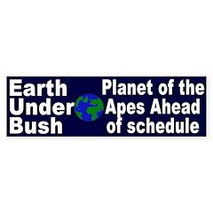 Earth Under Bush Bumper Bumper Sticker