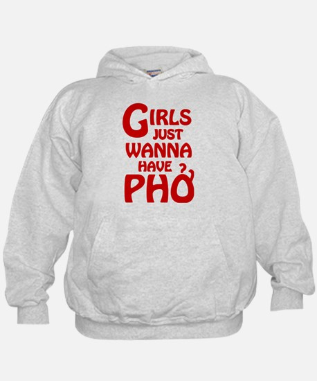 Girls Just Wanna Have Pho Hoody