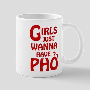 Girls Just Wanna Have Pho Small Mug