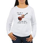 I've Got a Viola Women's Long Sleeve T-Shirt