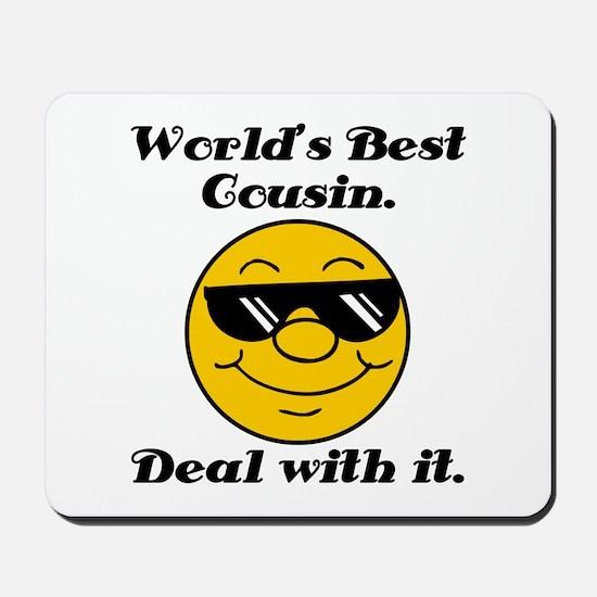 World's Best Cousin Humor Mousepad