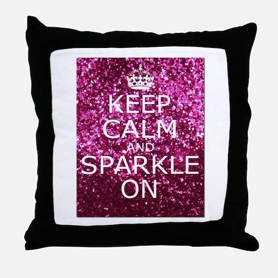 Keep Calm and Sparkle On Throw Pillow