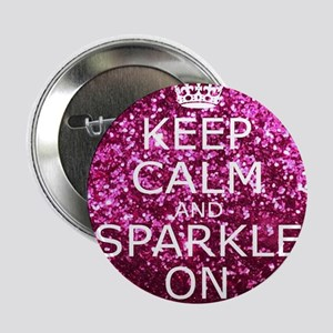 "Keep Calm and Sparkle On 2.25"" Button"