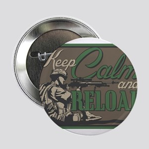 """Keep Calm and Reload 2.25"""" Button"""