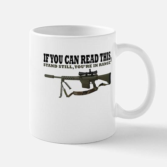 Stand Still Youre In Range Mug