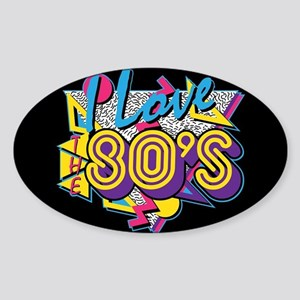 I Love The 80s Sticker (Oval)