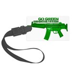 Go Green. No Wood Stocks! Luggage Tag
