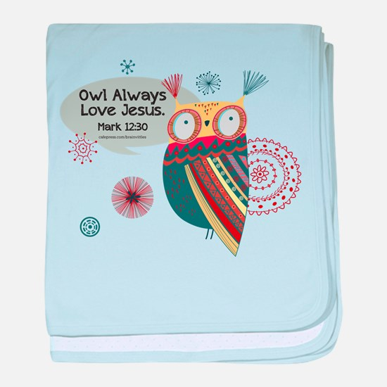 Owl Always Love Jesus Owl baby blanket