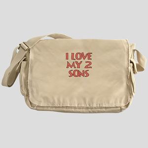 I LOVE MY 2 SONS Messenger Bag