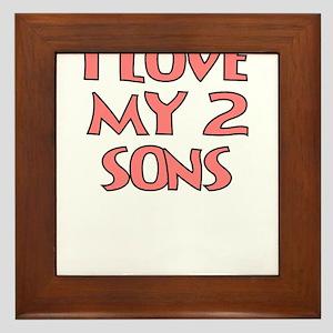 I LOVE MY 2 SONS Framed Tile