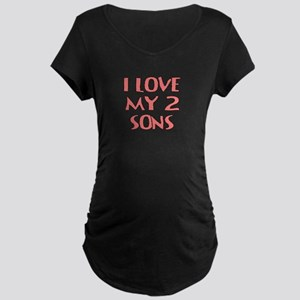 I LOVE MY 2 SONS Maternity T-Shirt